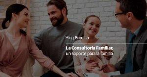 la consultoría familiar, un soporte para la familia