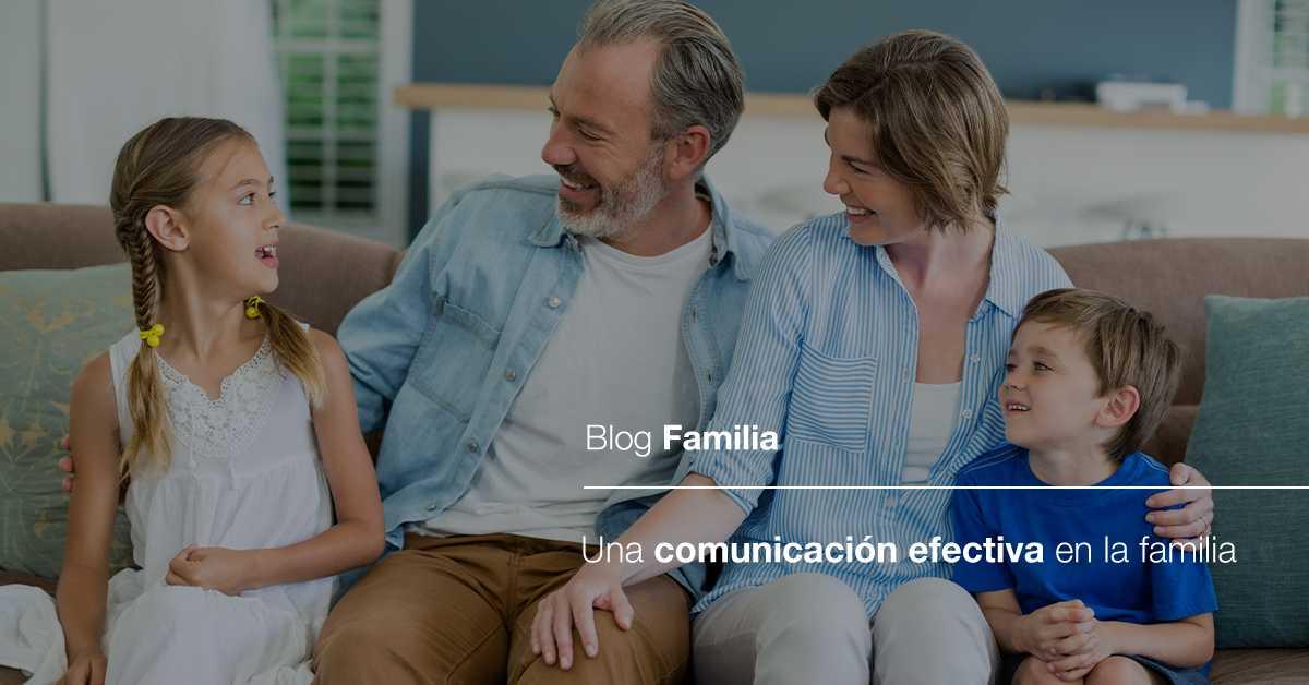 Una comunicación efectiva en la familia